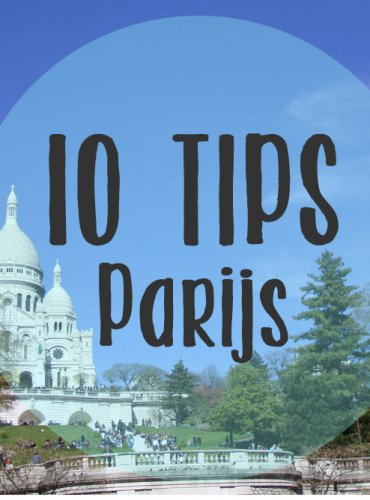 10 tips Parijs