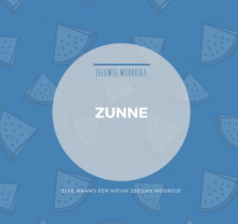 Zeeuws woordje – Zunne